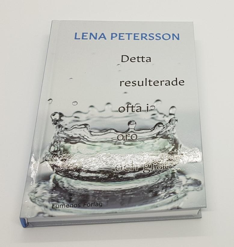 """""""Detta resulterade ofta i oro och gråt"""". Liggande bok. Foto: Lena Petersson."""
