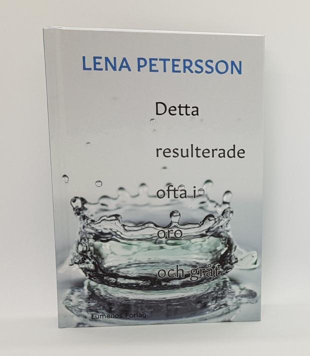 """""""Detta resulterade ofta i oro och gråt"""". Stående bok. Foto: Lena Petersson."""
